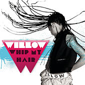 Whip My Hair von Willow