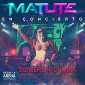 Screens N' Cumbia (La Negra Tomasa / el Sirenito / Life Is Life / Mi Matamoros Querido / Mil Horas / el Cúcu / The Look ) (En Concierto Desde la Arena Ciudad de México) de Matute