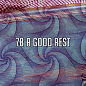 78 A Good Rest von Rockabye Lullaby