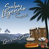 Salsa Legends / Que Viva Chango de Various Artists
