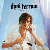 Les portes du paradis de Dani Terreur