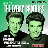 Best of The Everly Brothers, Vol. III (Remastered) by The Everly Brothers