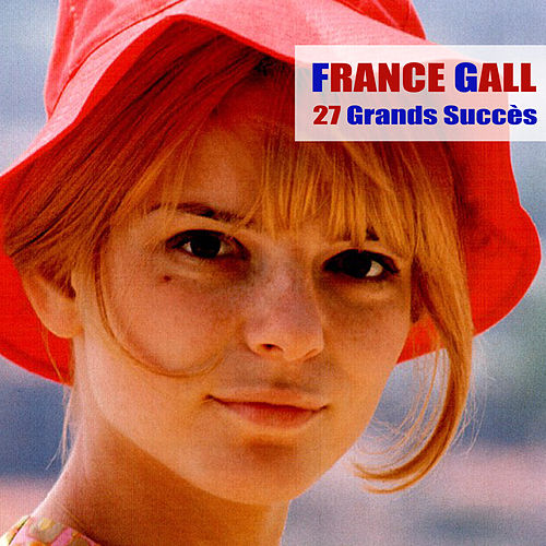 27 Grands Succès by France Gall