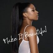 Make It Beautiful by Nabiha