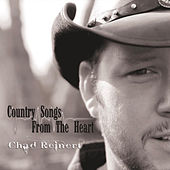 Country Songs from the Heart de Chad Reinert