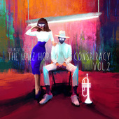 The Jazz Hop Conspiracy, Vol. 2 by Various Artists