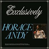 Exclusively by Horace Andy