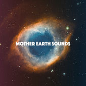 Mother Earth Sounds by Various Artists