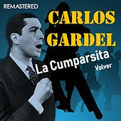 La Cumparsita / Volver (Remastered) by Carlos Gardel