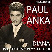 Diana / Put Your Head on My Shoulder (Remastered) de Paul Anka