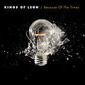Because Of The Times de Kings of Leon