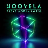 Hoovela von Steve Aoki & TWIIG