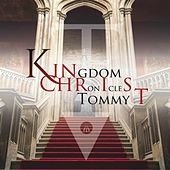 Kingdom Chronicles by Tommy T