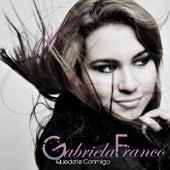 Quédate Conmigo de Gabriela Franco