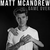 Game Over von Matt McAndrew