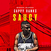 Saucy by Gappy Ranks