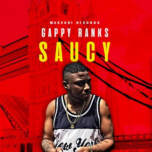 Saucy by Gappy Ranks
