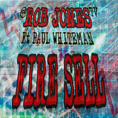 Fire Sell by Rob Jones TV