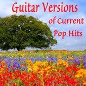 Guitar Versions of Current Pop Hits von Steve Petrunak
