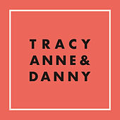 Baby's Got It Bad / Can't Get Over You by Tracyanne & Danny