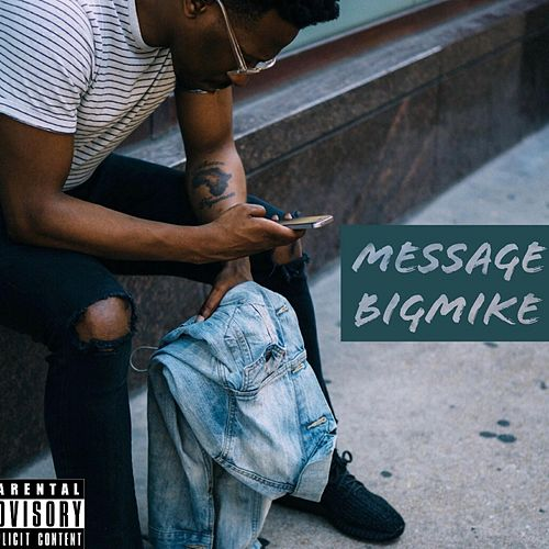 Message by Big Mike