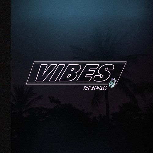 Vibes: The Remixes by Nino