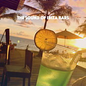 The Sound of Ibiza Bars by Various Artists