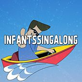 Infants Sing A Long by Canciones Infantiles