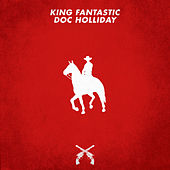 Doc Holliday by King Fantastic
