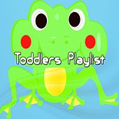 Toddlers Playlist by Songs For Children