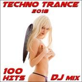 Techno Trance 2018 100 Hits DJ Mix by Various Artists