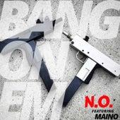 Bang on Em de No