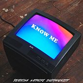 Know Me by Dead Fish