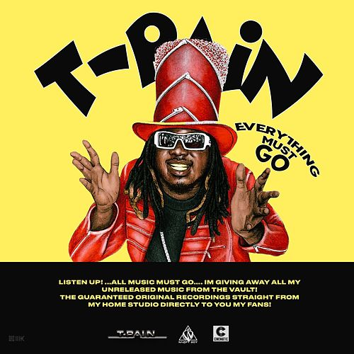 Everything Must Go Vol. 1 by T-Pain