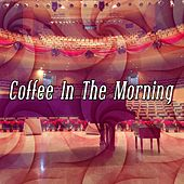 Coffee In The Morning by Bossa Cafe en Ibiza