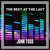 The Best At The Last de John Toso