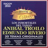 Coleccion De Oro Los Inmortales Del Tango by Anibal Troilo