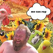 Me Can Rap by Burly Temple
