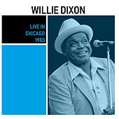 Live in Chicago (1980) di Willie Dixon