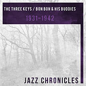 The Three Keys / Bon Bon & His Buddies (1931-1942) by Various Artists