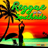 Reggae on the Southside von Various Artists