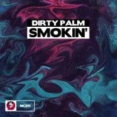 Smokin' von Dirty Palm