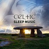 Celtic Sleep Music: Deep Dreams & Relaxation with Traditional Celtic Harp & Flute by Various Artists