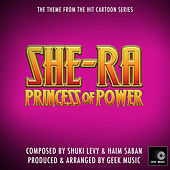 She-Ra Princess Of Power - Main Theme by Geek Music