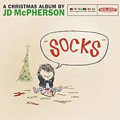 Hey Skinny Santa / SOCKS by JD McPherson