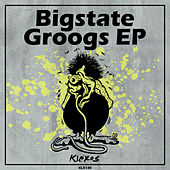 Groogs EP by Big State