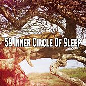 59 Inner Circle Of Sleep de Sleepicious