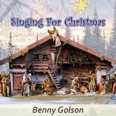 Singing For Christmas von Benny Golson