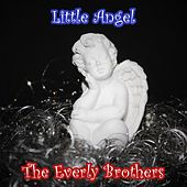 Little Angel von The Everly Brothers