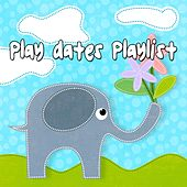 Play Dates Playlist by Canciones Infantiles